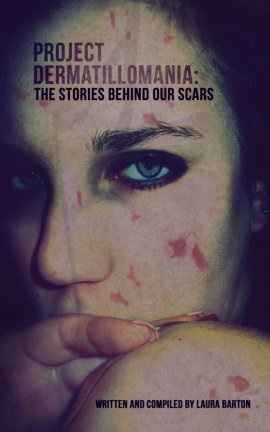 The Story Behind the Stories of Project Dermatillomania–