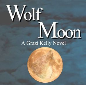 Wolf Moon: A Grazi Kelly Novel by C.D. Gorri