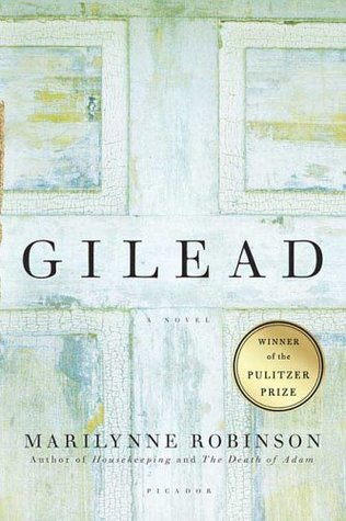 Gilead by MarilynneRobinson