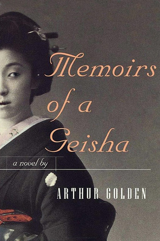 Memoirs of A Geisha by ArthurGolden