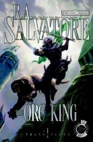 The Orc King by R.A. Salvatore
