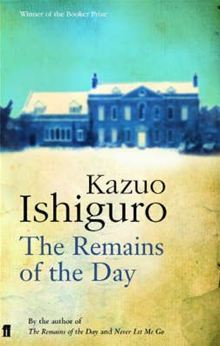 The Remains of the Day by KazuoIshiguro