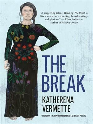 The Break by KatherenaVermette