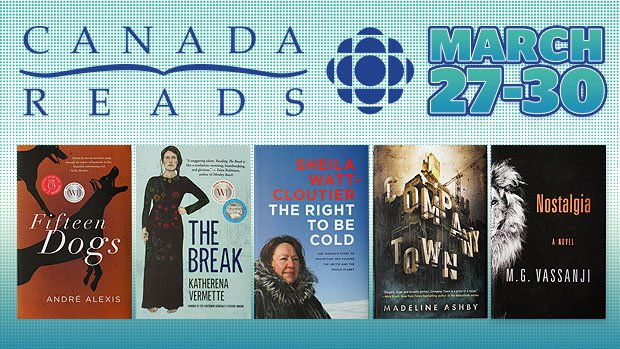 My Selection – Canada Reads 2017