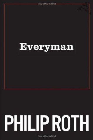 Everyman by PhilipRoth
