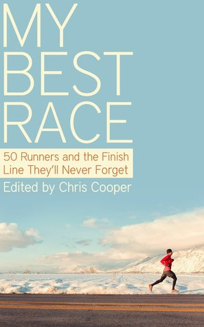 My Best Race by Chris Cooper