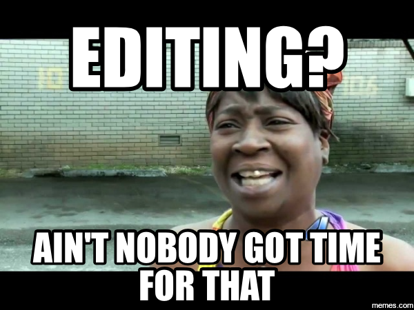 Writing Rage: Editing Your Own Work