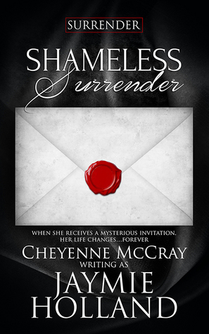 Shameless Surrender by JaymieHolland
