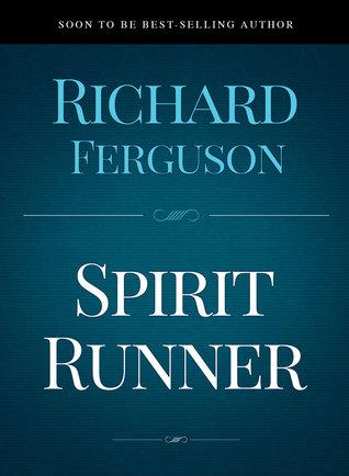 The Spirit Runner by RichardFerguson