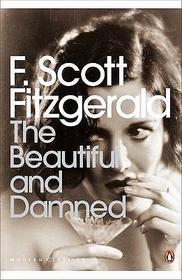 The Beautiful and the Damned by Scott Fitzgerald