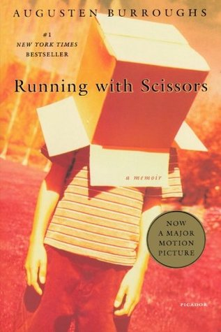 Running With Scissors by AugustenBurroughs