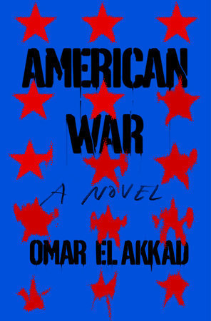 American War by Omar ElAkkad