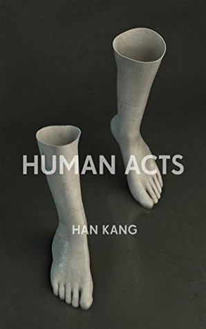 Human Acts by HanKang