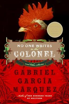 No One Writes to the Colonel Anymore by Gabriel García Márquez