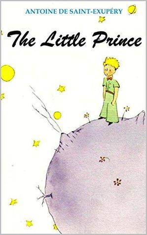 The Little Prince by Antoine deSaint-Exupéry