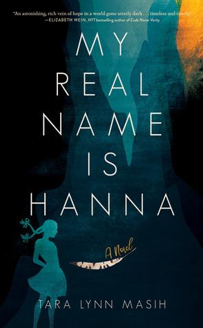 My Real Name is Hanna by Tara LynnMasih