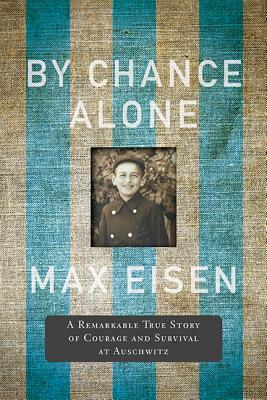 By Chance Alone by Max Eisen