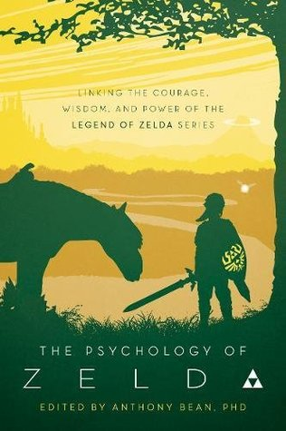 The Psychology of Zelda by Anthony Bean
