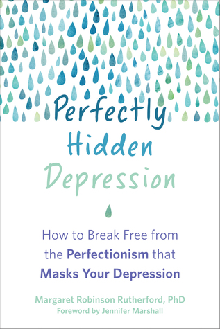 Perfectly Hidden Depression by Margaret RobinsonRutherford