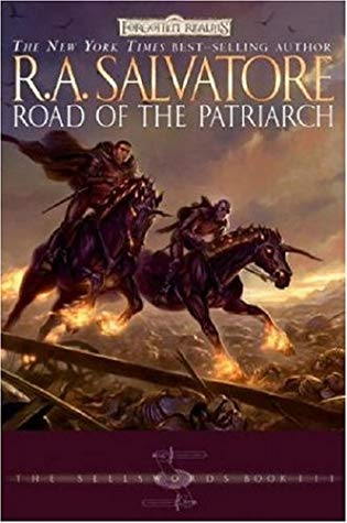 The Road to the Patriarch by R A Salvatore – The Pluviophile