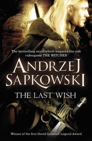 The Last Wish by AndrzejSapkowski