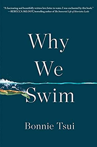 Why We Swim by Bonnie Tsui