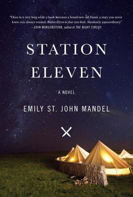 Station Eleven by Emily St. JohnMandel