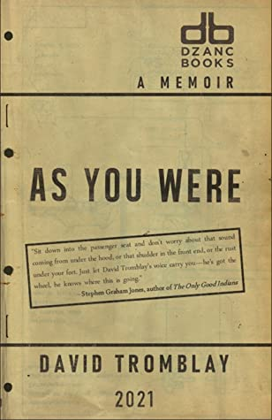 As You Were by David Tromblay