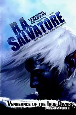 Vengeance of the Iron Dwarf by R.A.Salvatore
